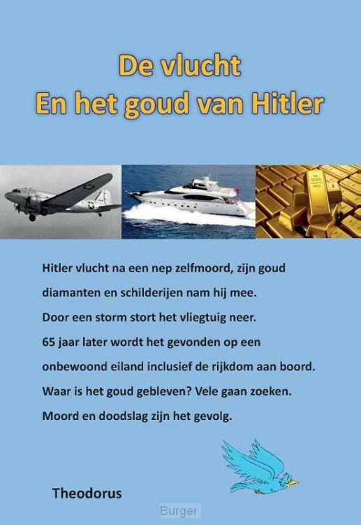 De vlucht en het goud van Hitler