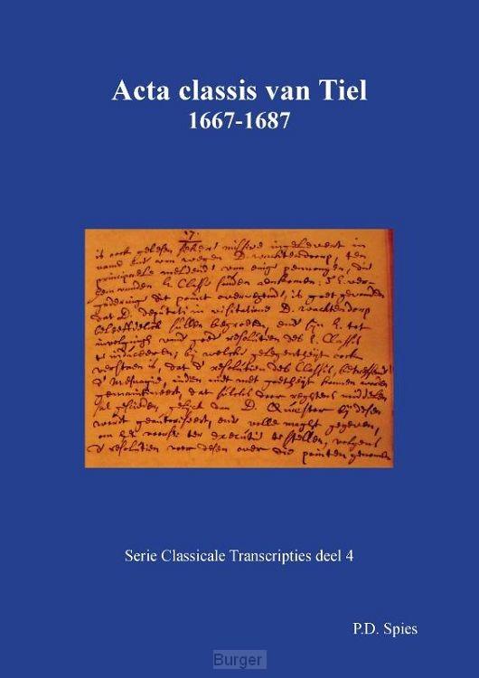 Acta classis van Tiel 1667-1687
