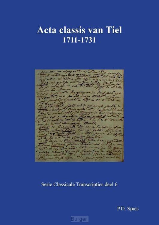 Acta classis van Tiel 1711-1731