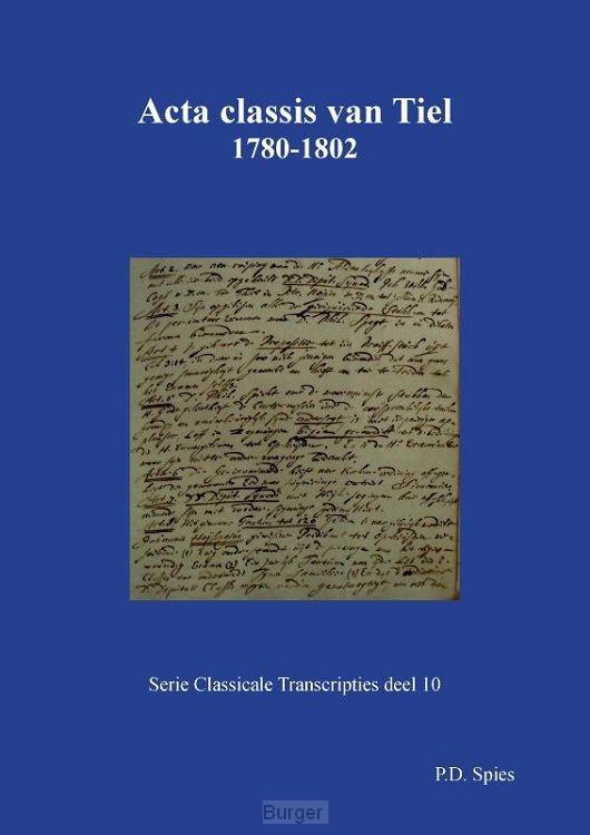 Acta classis van Tiel 1780-1802