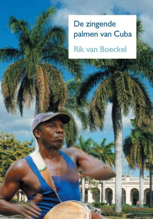 De zingende palmen van Cuba