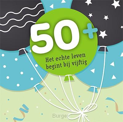 50+ het echte leven begint