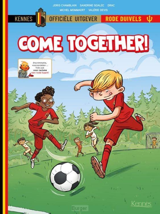 Rode Duivels - COME TOGETHER! 1. Een rode kaart voor racisme