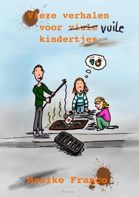 Vieze verhalen voor vuile kindertjes