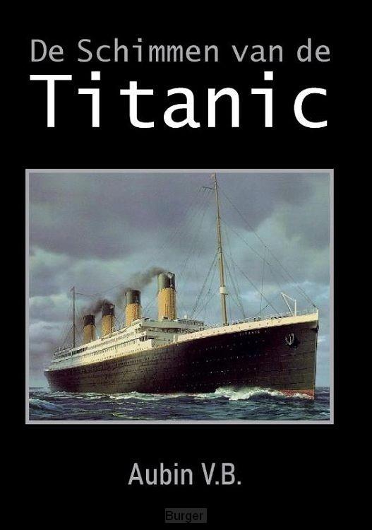 De Schimmen van de Titanic