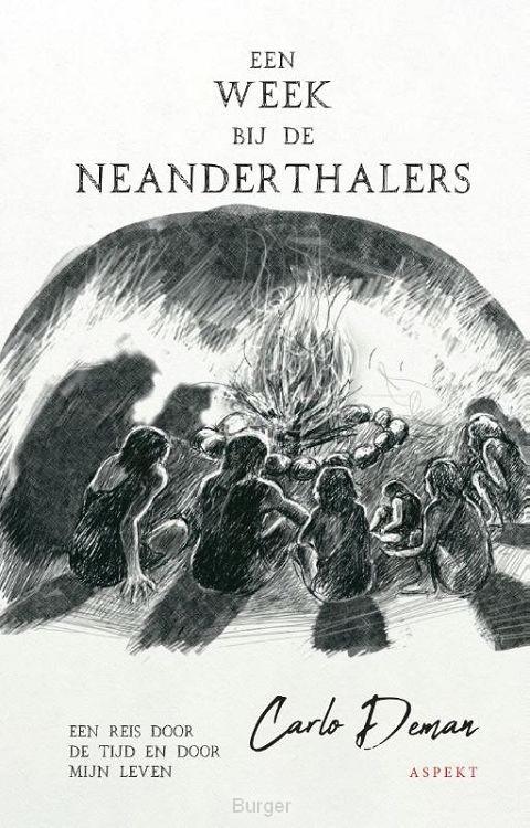Een week bij de Neanderthalers