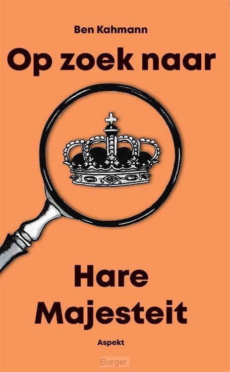 Op zoek naar Hare Majesteit
