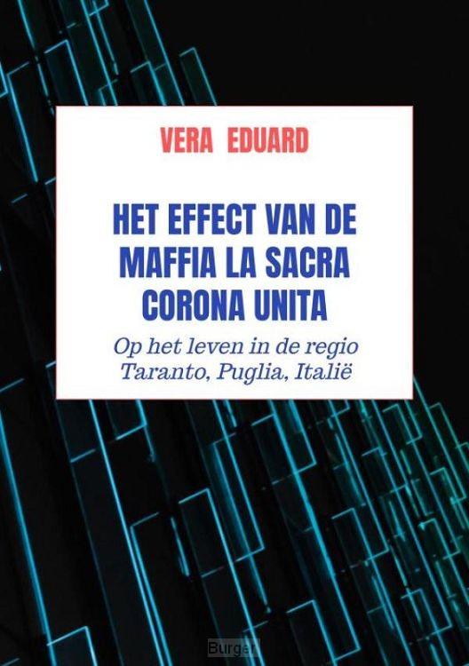 Het effect van de maffia La Sacra Corona Unita