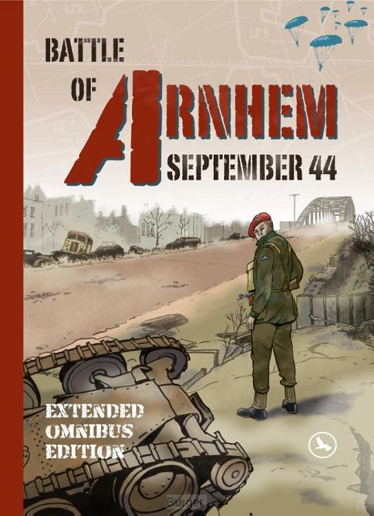 The Battle of Arnhem September 1944
