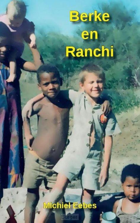 Berke en Ranchi