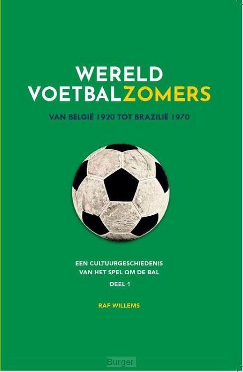 Wereldvoetbalzomers van België 1920 tot Brazilië 1970