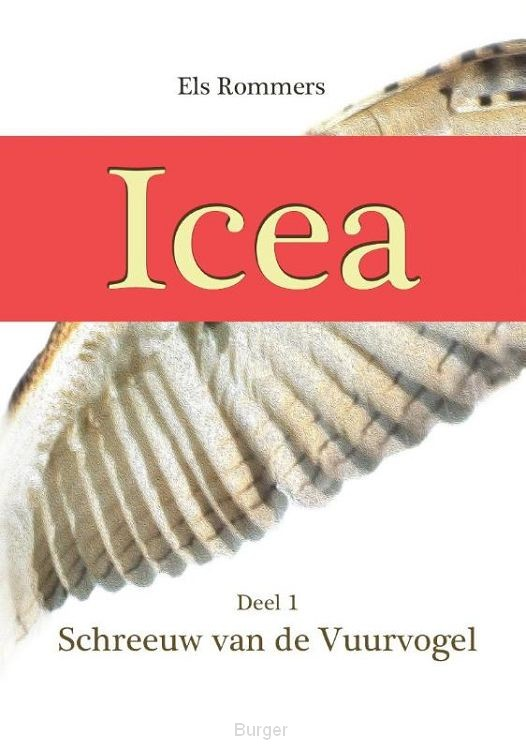 Icea, schreeuw van de vuurvogel / 1