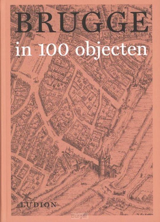 Brugge in 100 objecten