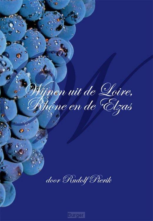 Wijnen uit de Loire, Rhône en de Elzas