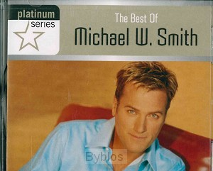THE BEST OF MICHAEL W. SMITH