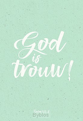 WENSKAART GOD IS TROUW