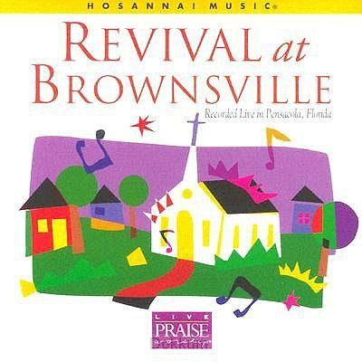 REVIVAL AT BROWNSVILLE