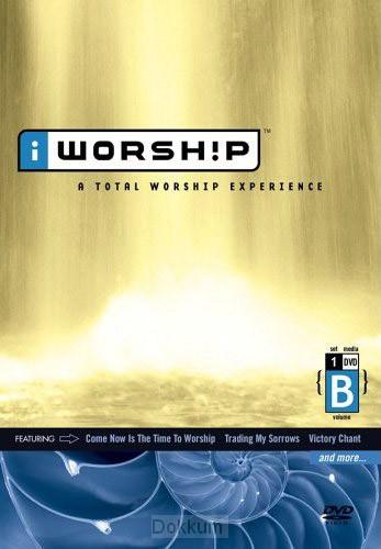 I WORSHIP - TOTAL WORSHIP EXPERIENCE - B