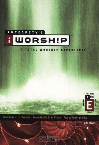 I WORSHIP - TOTAL WORSHIP EXPERIENCE - E