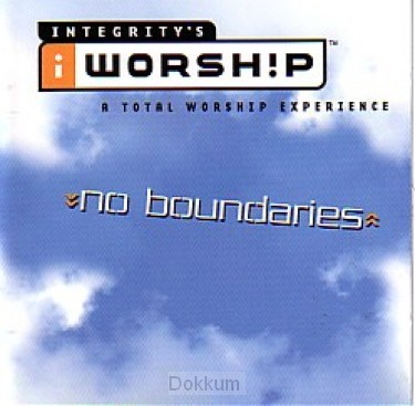 NO BOUNDARIES - I WORSHIP