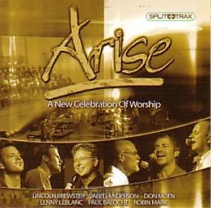 ARISE - A CELEBRATION OF WORSHIP - TRAX