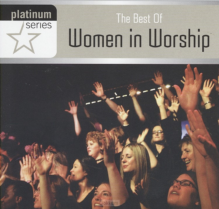 BEST OF WOMEN IN WORSHIP, THE
