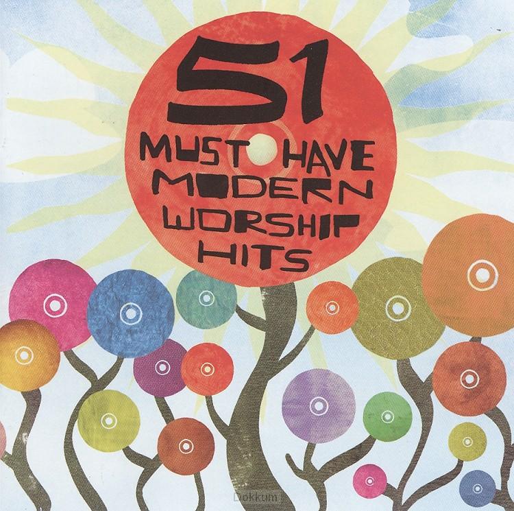 51 MUST HAVE MODERN WORSHIP