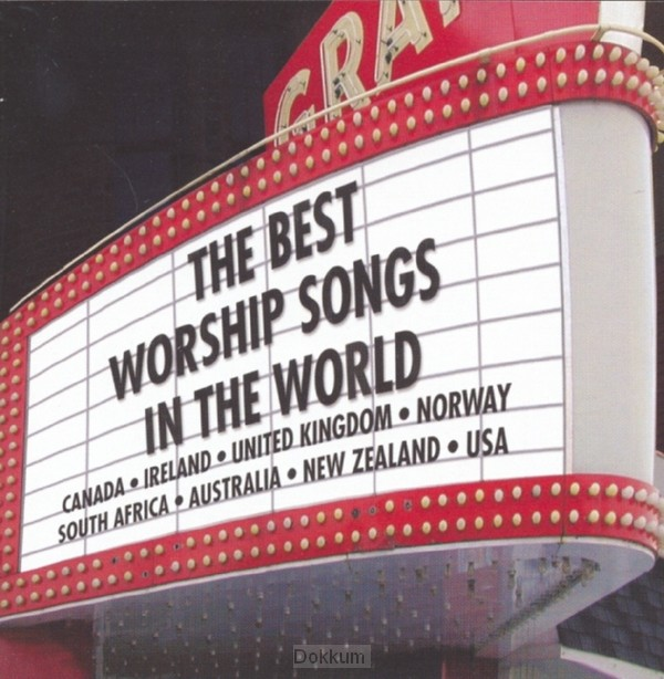 BESTE WORSHIP SONGS IN THE WORLD, THE