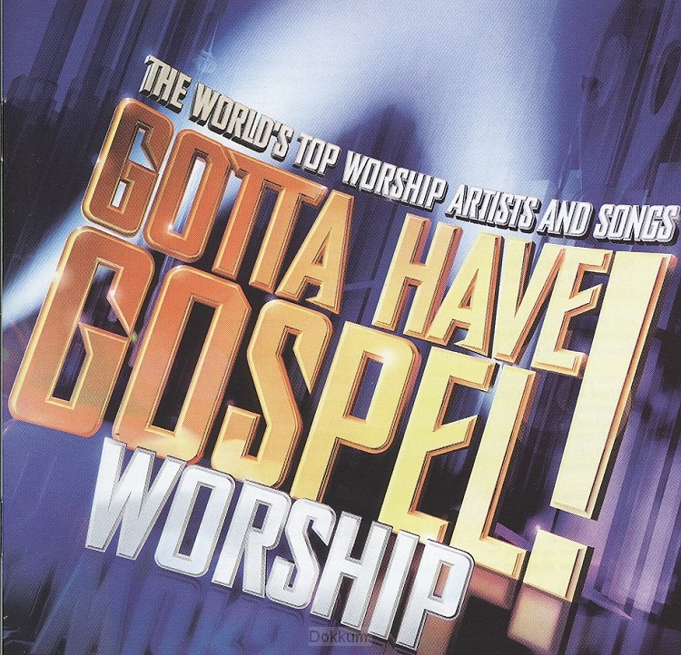 Gotta Have Gospel! Worship (CD)