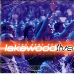 BETTER THAN LIVE: THE BEST OF LAKEWOOD L