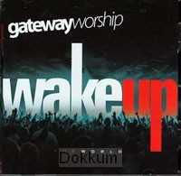 WAKE UP THE WORLD