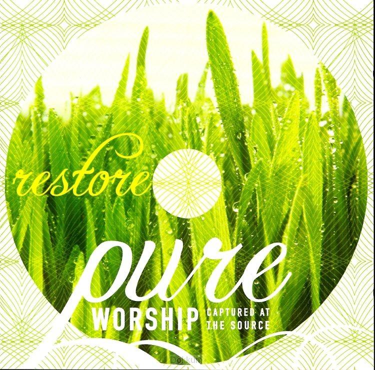 PURE WORSHIP RESTORE