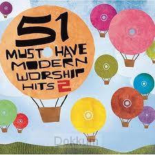 51 MUST HAVE MODERN WORSHIP 2