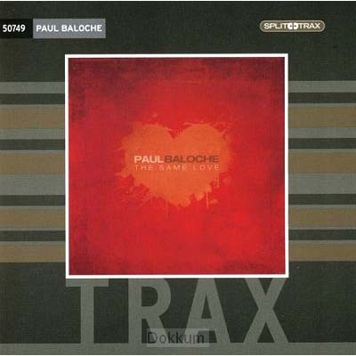 SAME LOVE SPLIT TRAX, THE