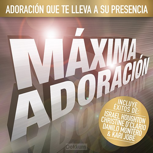 MAXIMA ADORACION (SPANISH)