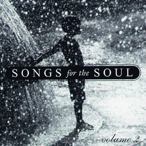 2 - SONGS FOR THE SOUL