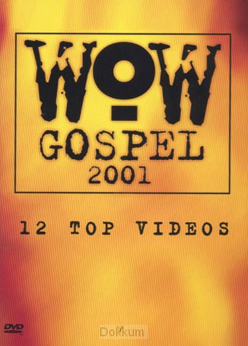 WOW GOSPEL 2001 - DVD