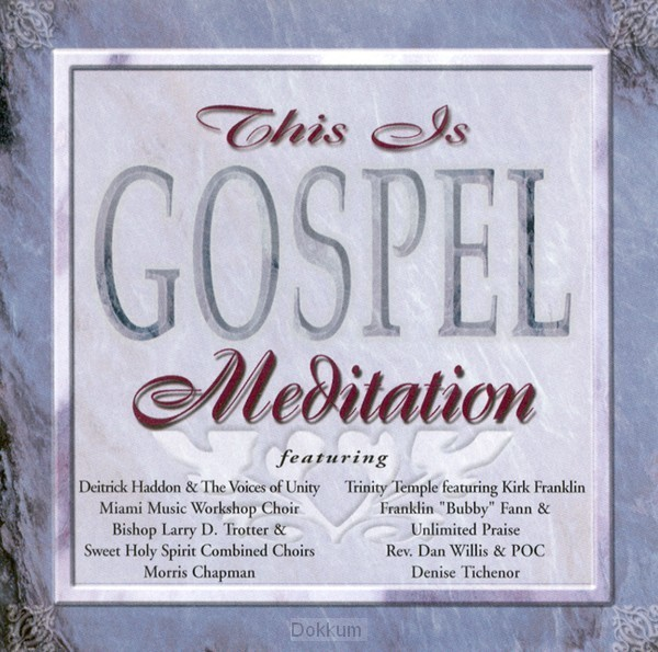 This is gospel: meditation