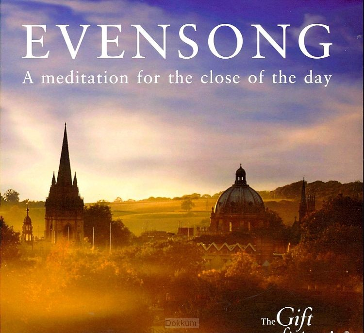 Evensong, A meditation for the close of
