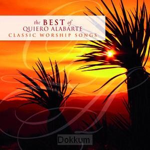 BEST QUIERO ALABARTE: CLASSIC WORSHIP SO