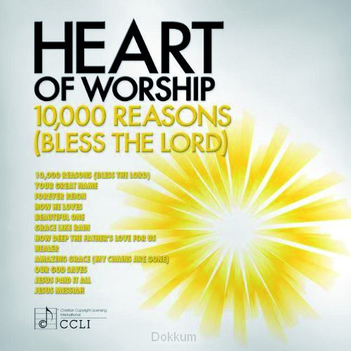 HEART OF WORSHIP - 10,000 REASONS