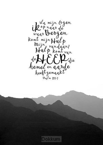 Poster A3 zwart-wit Psalm 121:1-2