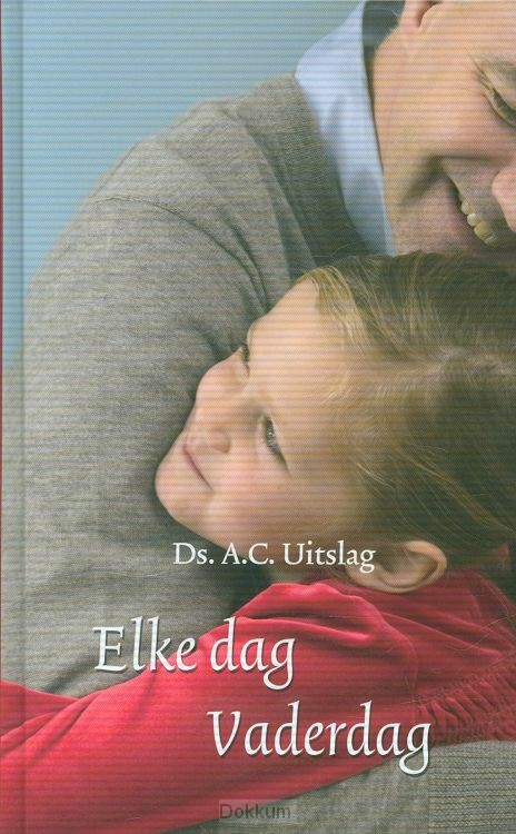 ELKE DAG VADERDAG