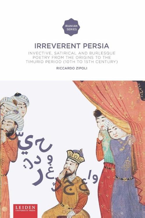 Irreverent Persia
