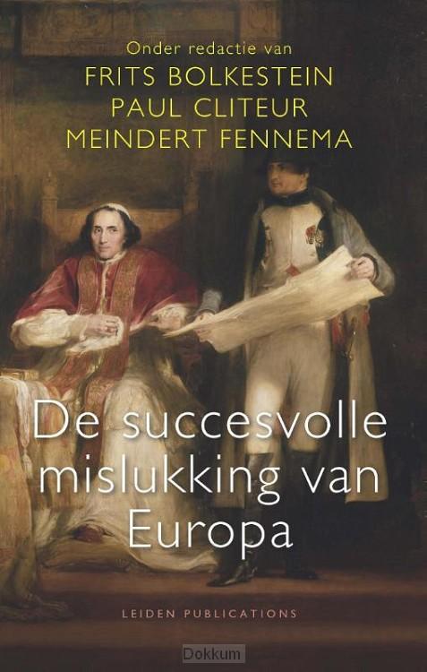 De succesvolle mislukking van Europa