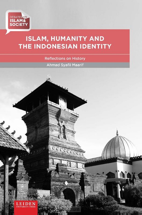 Islam, Humanity and the Indonesian Ident