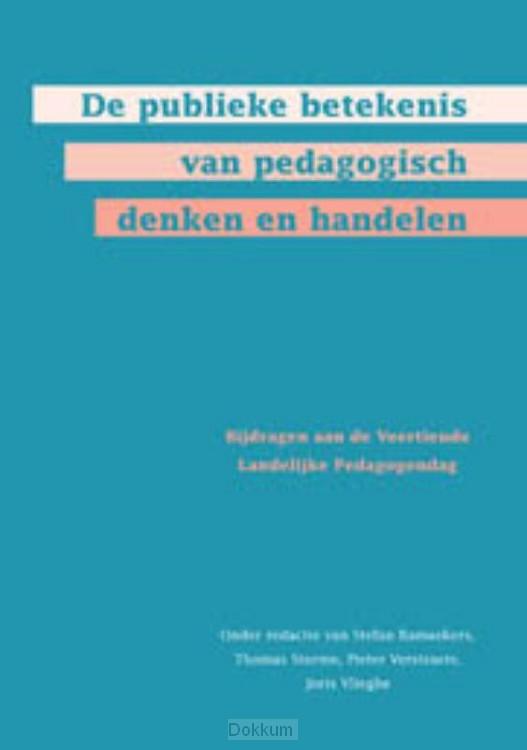 De publieke betekenis van pedagogisch de