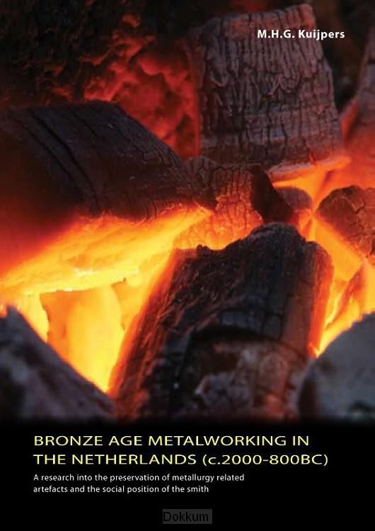 Bronze Age metalworking in the Netherlan