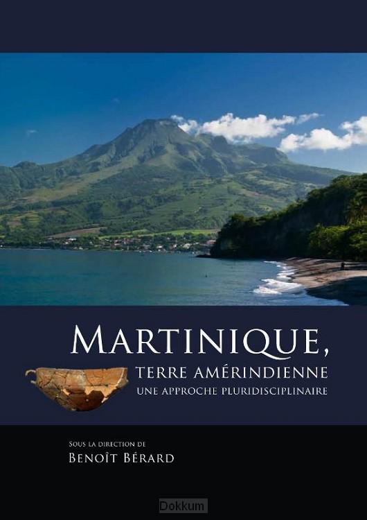 Martinique, terre amerindienne