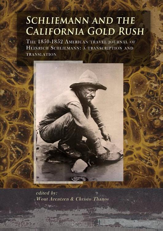 Schliemann and the California Gold Rush